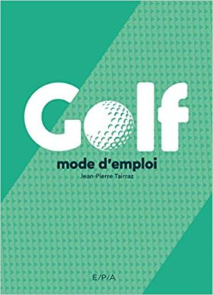 Golf mode d'emploi